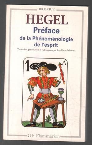"""Préface de la """"Phénoménologie de l'esprit"""": Hegel Georg Wilhelm"""