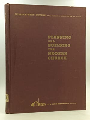 PLANNING AND BUILDING THE MODERN CHURCH