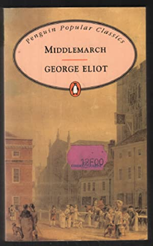 Middlemarch: Eliot George