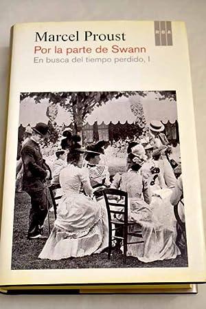 En busca del tiempo perdido I: Proust