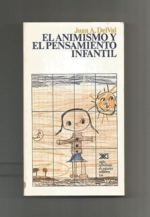 El animismo y el pensamiento infantil.: DELVAL, Juan A.: