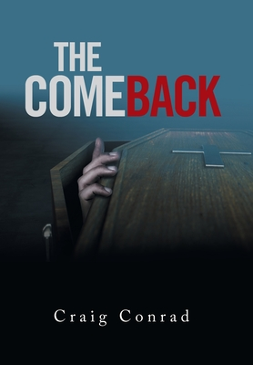 The Comeback (Hardback or Cased Book): Conrad, Craig
