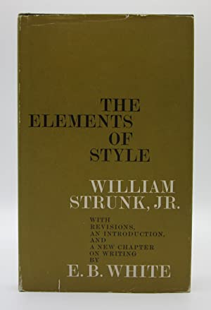 The Elements of Style. With Revisions, an: E. B. White;