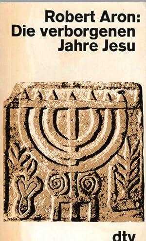 Die verborgenen Jahre Jesu: Aron, Robert