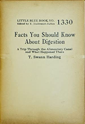 Facts You Should Know About Digestion (Little Blue Book No. 1330)