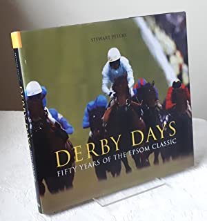 Derby Days: Fifty Years of the Epsom Classic