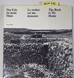 Der Fels ist mein Haus / La rocher est ma demeure / The rock is my home (German, French, English ...