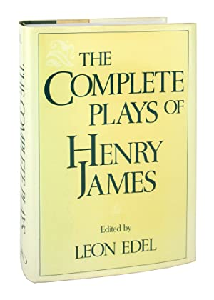 The Complete Plays of Henry James: Henry James; Leon