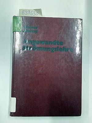 Bild des Verkäufers für Angewandte Strömungslehre : mit 41 Tabellen. von zum Verkauf von Versand-Antiquariat Konrad von Agris