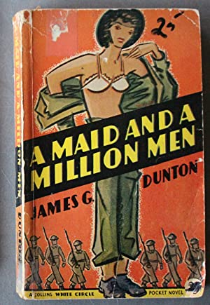 A Maid and a Million Men (Esoteric; Canadian Collins White Circle # 111 ).