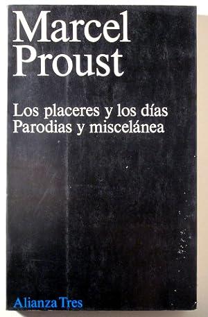 LOS PLACERES Y LOS DÍAS. PARODIAS Y: PROUST, Marcel