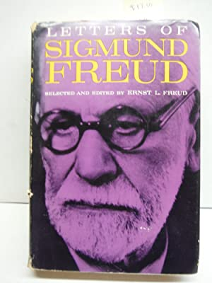 Letters Of Sigmund Freud.: edited by Ernst
