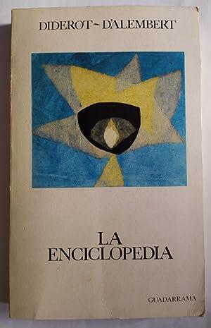 La Enciclopedia.: Diderot, Denis (1713-1784)