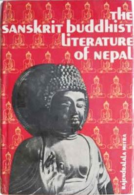 Sanskrit Buddhist Literature of Nepal, The: Rajendralala Mitra