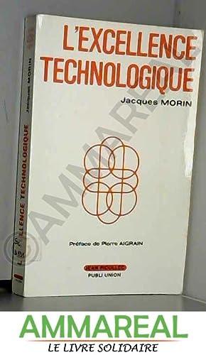 L'Excellence technologique: Jacques Morin