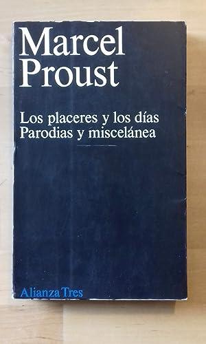 LOS PLACERES Y LOS DÍAS. PARODIAS Y: Marcel Proust