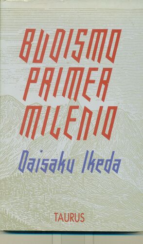 BUDISMO PRIMER MILENIO: IKEDA, DAISAKU