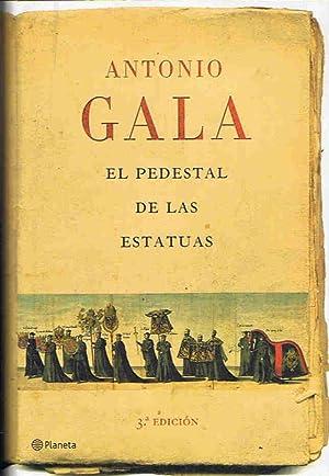 EL PEDESTAL DE LAS ESTATUAS: Gala. Antonio