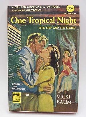 Imagen del vendedor de One Tropical Night (The Ship and the Shore) a la venta por Easy Chair Books