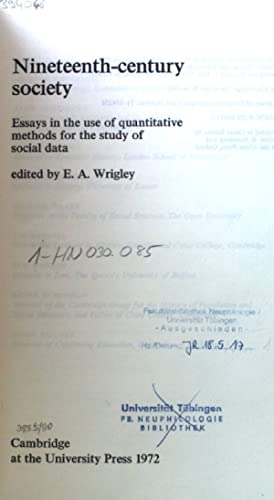 Nineteenth-Century Society; Essays in the use of: Wrigley, E. A.: