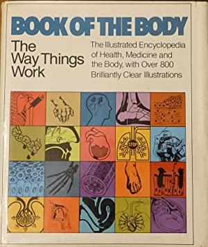 The Way Things Work: Book of the Body