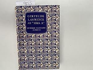 "Gertrude Lawrence as ""Mrs. A"": Richard Stoddard Aldrich"