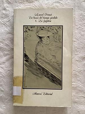 La fugitiva: Marcel Proust