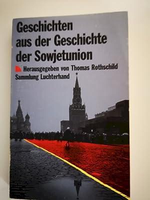 Bild des Verkäufers für Geschichten aus der Geschichte der Sowjetunion zum Verkauf von Antiquariat-Fischer - Preise inkl. MWST