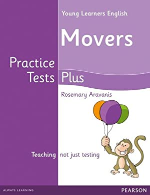 YOUNG LEARNERS MOVERS PRACTICE TESTS PLUS STUDENT: ARAVANIS, ROSEMARY