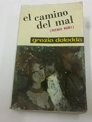 EL CAMINO DEL MAL. GRAZIA DELEDDA. TDK34