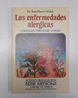 LAS ENFERMEDADES ALÉRGICAS CONOCER, PREVENIR, CURAR. DR.