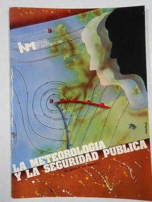 La Meteorología y la seguridad pública. FONT