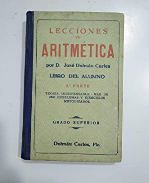 LECCIONES DE ARITMETICA. D. JOSE DALMAU CARLES.