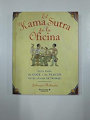 EL KAMA SUTRA DE LA OFICINA. JULIANNE