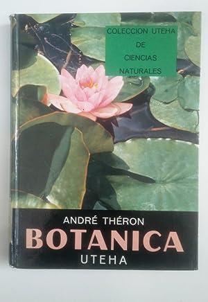 Botánica. Colección Uteha de Ciencias Naturales. -