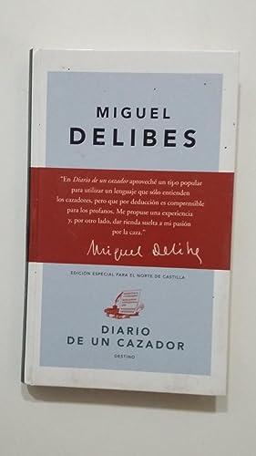 DIARIO DE UN CAZADOR. MIGUEL DELIBES. EDICIONES