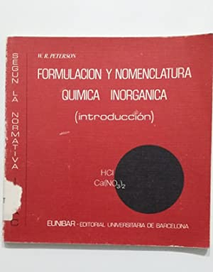 Formulación y nomenclatura química inorgánica. Introducción. W.R.