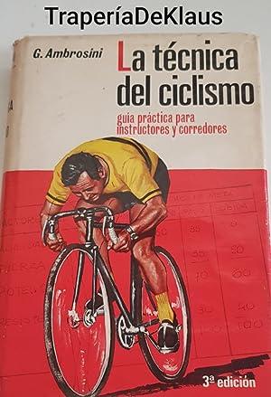 Imagen del vendedor de La tecnica del ciclismo - ambrosini - Tdk152 a la venta por TraperíaDeKlaus