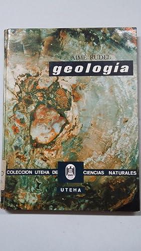 GEOLOGIA. AIME RUDEL. COLECCION UTEHA DE CIENCIAS