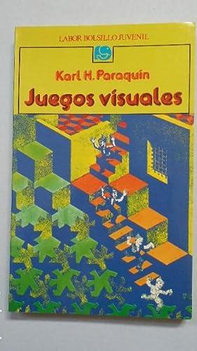 JUEGOS VISUALES. KARL H. PARAQUIN. Editorial Labor