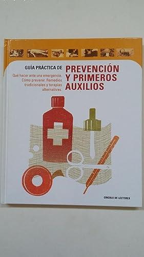 GUÍA PRÁCTICA DE PREVENCION Y PRIMEROS AUXILIOS.