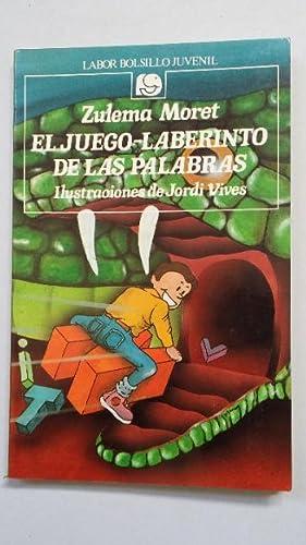 EL JUEGO LABERINTO DE LAS PALABRAS. ZULEMA