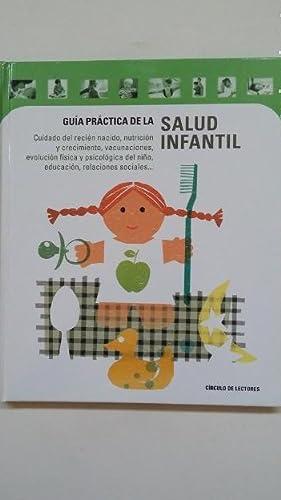 GUIA PRACTICA DE LA SALUD INFANTIL. -