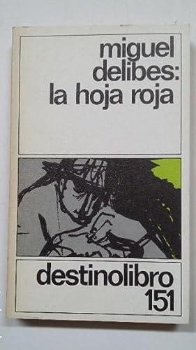 LA HOJA ROJA. MIGUEL DELIBES. DESTINOLIBRO Nº
