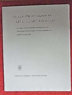 Les Collines / Die Hügel. Ein Gedicht.: Apollinaire, Guillaume: