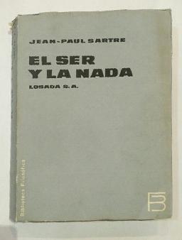 El ser y la nada.: SARTRE, Jean-Paul.