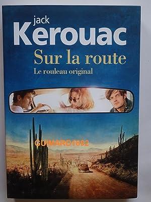 Image du vendeur pour Sur la route Le rouleau original mis en vente par Librairie Michel Giraud