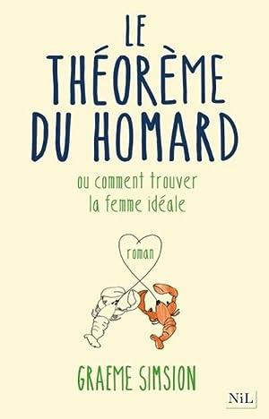 Image du vendeur pour Comment trouver la femme idéale: ou théorème du homard (Roman contemporain) mis en vente par Rheinberg-Buch