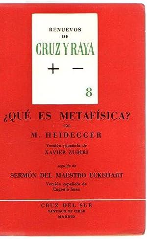Renuevos de Cruz y Raya, 8. ¿Qué: Heidegger, M.