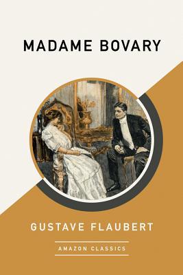 Image du vendeur pour Madame Bovary (Amazonclassics Edition) (Paperback) mis en vente par BargainBookStores